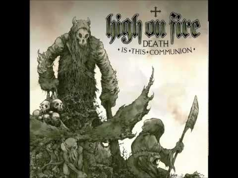 High on Fire - Ethereal