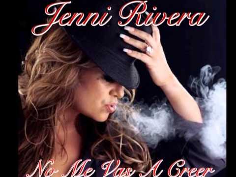 No Me Vas A Creer Jenni Rivera