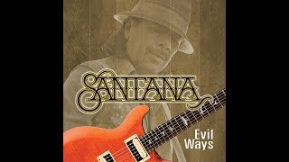 "Santana ""Evil Ways"" (Full album) 1hr18min (HQ Audio)"