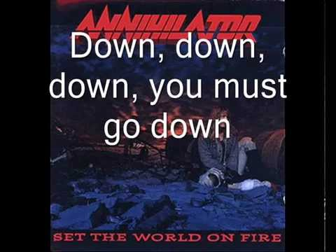 Annihilator  Set The World On Fire Lyrics