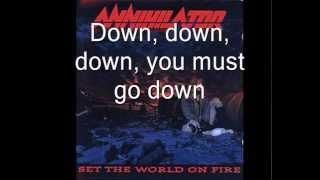 Annihilator - Set The World On Fire (Lyrics)