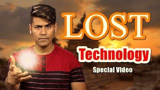LOST TECHNOLOGY | Ancient Advanced Technology | Special Video