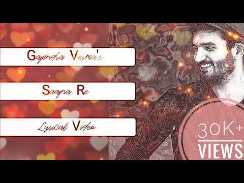 Saajna Re | Gajendra Verma | Lyrical | Tera Ghata fame | Pink City Productions