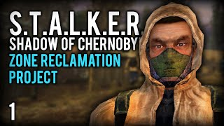 STALKER Shadow Of Chernobyl  Zone Reclamation Project  Stalker SoC ZRC Mod Part 1