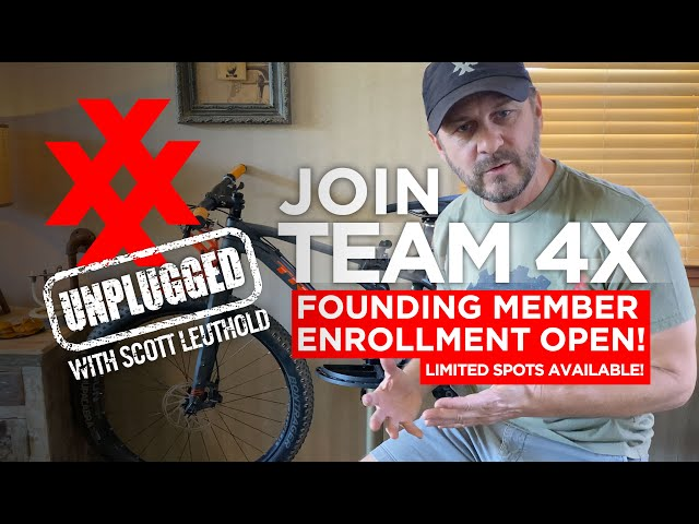 TEAM 4X Founding Member Enrollment Open! PLUS, Introducing Bikepacking to 4XPEDITION