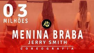 Baixar Menina Braba - Jerry Smith    Coreografia / Choreography KDence