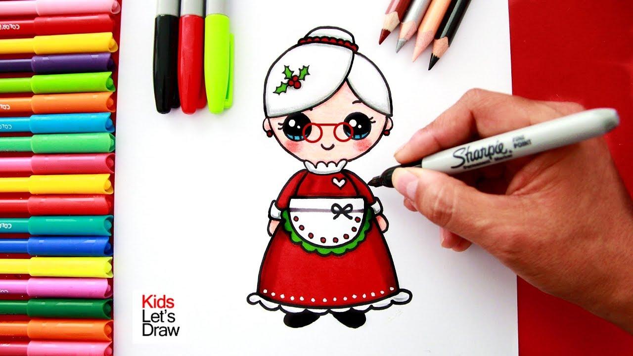 Aprende A Dibujar Y Pintar A Mama Noela Kawaii How To Draw A Cute Mrs Claus