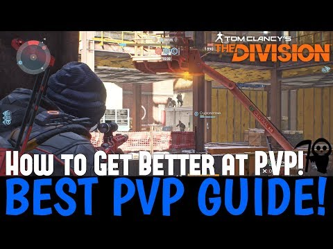 The Division: BEST PVP GUIDE! How to Get Better at PVP!