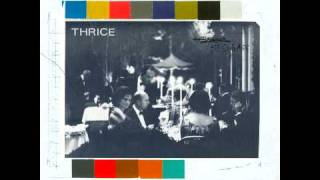 Watch Thrice All The World Is Mad video