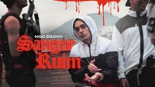 @yfg.daddy- Sangue Ruim (Official Vídeo)