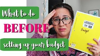 Consider These BEFORE Budgeting | Budget Basics series