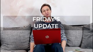 Adam's Friday Update