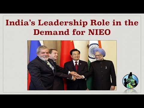 India's Leadership Role in the Demand for NIEO