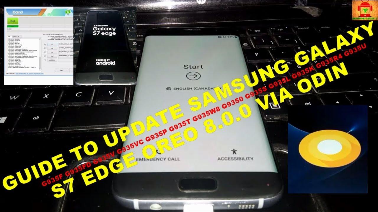 Flash Samsung Galaxy S7 Edge Oreo 8 0 0 Odin Method