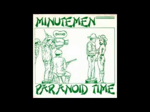 Paranoid Time -- Minutemen