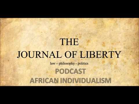 [The Journal of Liberty] African Individualism