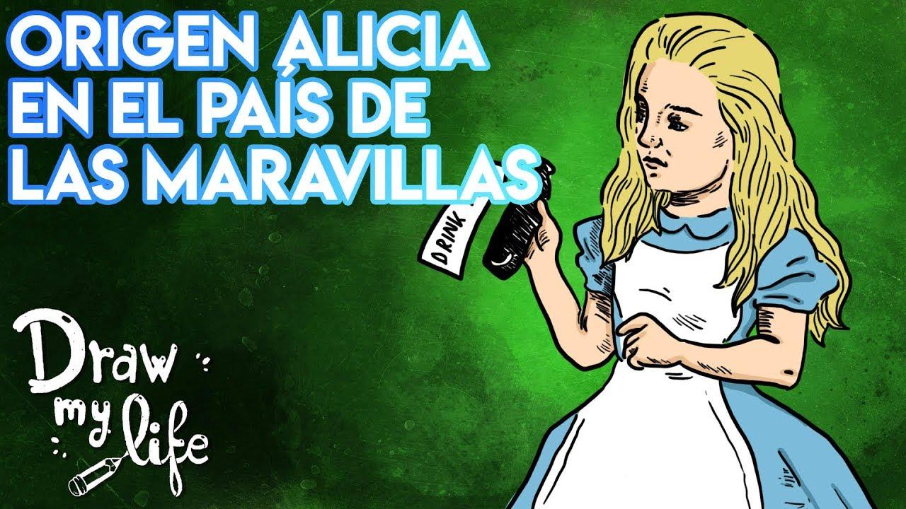 el ORIGEN de ALICIA EN EL PAIS DE LAS MARAVILLAS | Draw My Life