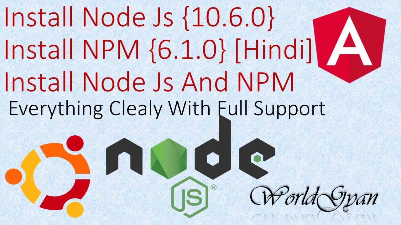 install latest version of node and npm ubuntu