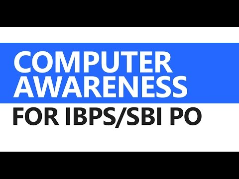 (1/2) Computer Awareness for IBPS/SBI PO: History, Hardware,