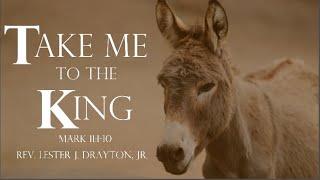 Take Me to the King