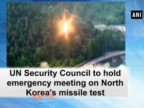 UN Security Council to hold emergency meeting on North Korea's missile test - ANI News