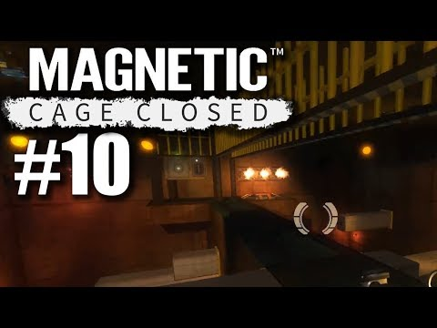 The Last Module | Magnetic: Cage Closed #10 |