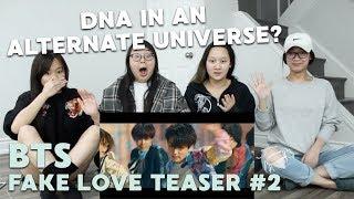 REACTION | BTS (방탄소년단) 'FAKE LOVE' Official Teaser 2