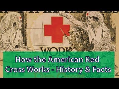 How the American Red Cross Works - History & Facts