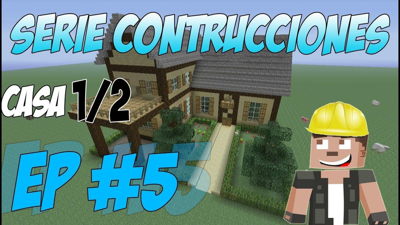 Minecraft xbox 360 serie construcciones casa nice parte 1 de 2