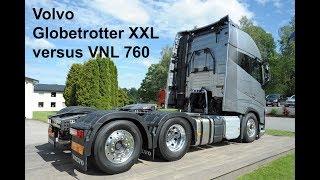 Volvo Globetrotter XXL versus VNL760