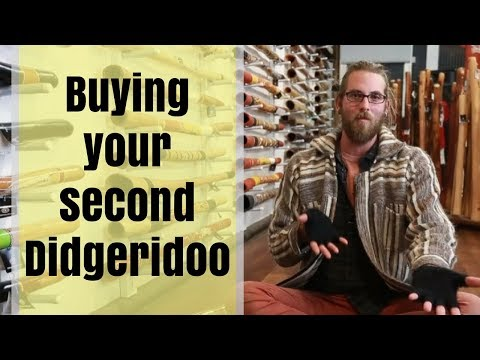 Buy A Didgeridoo Guide - 10 Of 11 - Buying Your Second Didgeridoo