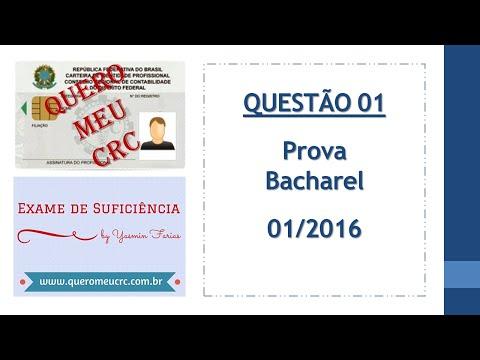 Questão 01 - CRC 01/2016 - Prova de Bacharel – Contabilidade Geral