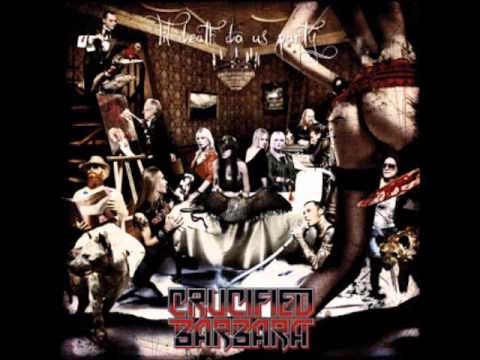 Crucified Barbara - Til Death Do Us Party (Full Album)