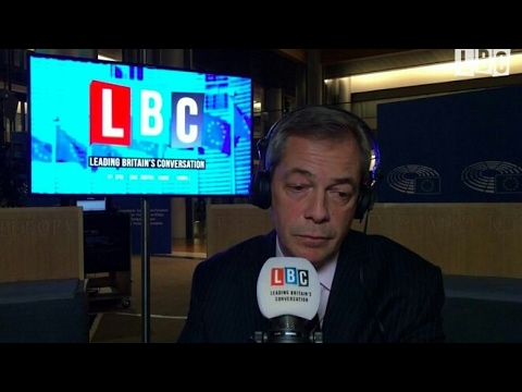The Nigel Farage Show: The End of the European Union. LBC Live. Feb 14th 2017
