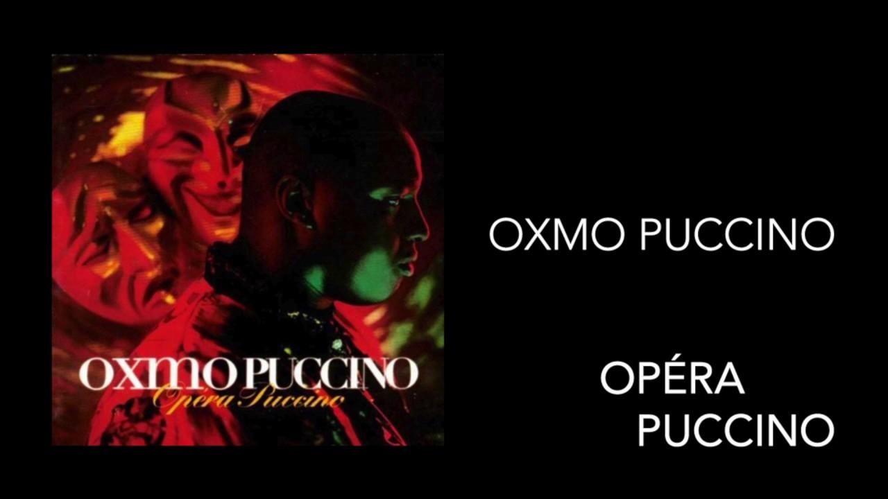 PUCCINO OXMO OPERA TÉLÉCHARGER PUCCINO ALBUM