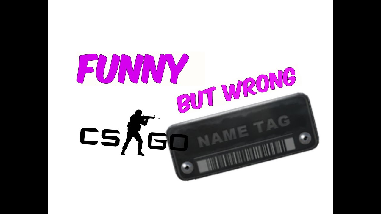 Cs Go Funny But Wrong Weapon Skin Names Mcskillet Inspired