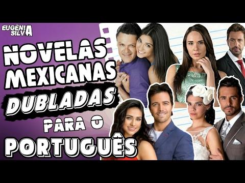 🎬 20 Novelas Mexicanas dubladas para o Português | por Eugênia Silva