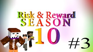 Risk & Reward Season 10 - Episode 3: Business is Trust