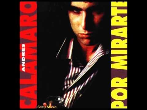 Por mirarte - Andrés Calamaro [Álbum completo] - 1988