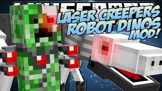 Minecraft | LASER CREEPER ROBOT DINOS MOD!! | Mod Showcase