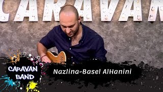 Nazlina-Basel AlHanini - Caravan Band