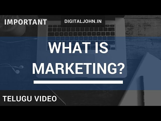 What is Marketing in Telugu? || Digital John