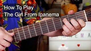 Baixar 'The Girl From Ipanema' Guitar Lesson (João Gilberto Tribute)