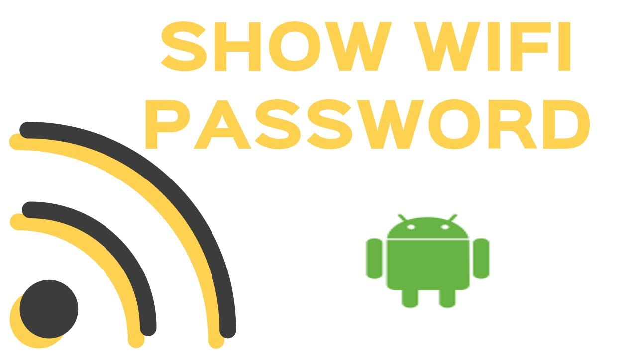 HOW TO VIEW WiFi PASSWORDS ON ANDROID, WIFI PASSWORD SHOW APP