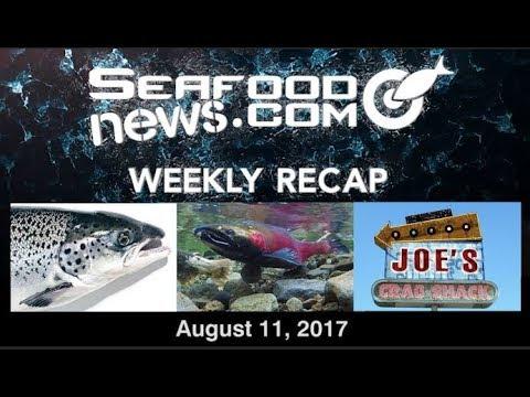Joe's Crab Shack; GM Salmon; Russian Sockeye; Fisheries Improvement Act; Destination Hearing