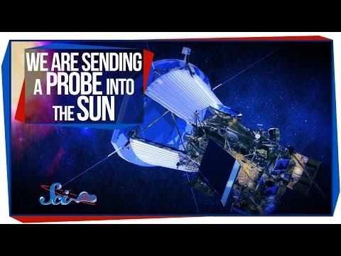 We Are Sending a Probe into the Sun