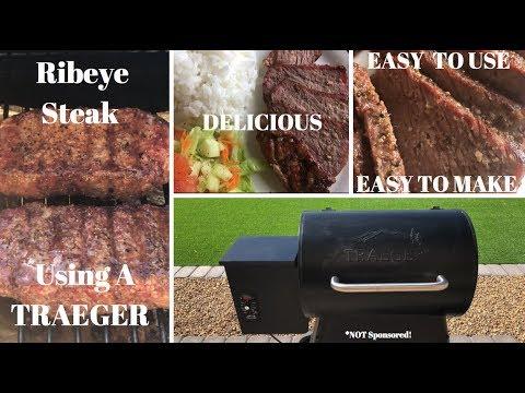 Ribeye Steaks Using a Traeger Grill  2018