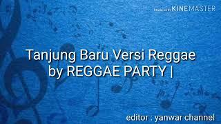 Tanjung baru versi reggae