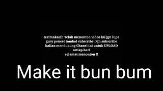 Download Lagu DJ make itu Bun bum#Music mp3