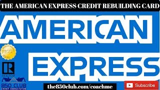 The American Express Credit Rebuilding Credit Card 2019 - Invitation Only,No Business Needed, MyFICO